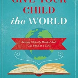 Give Your Child the World eBook Only $2.99! (82% Off!)