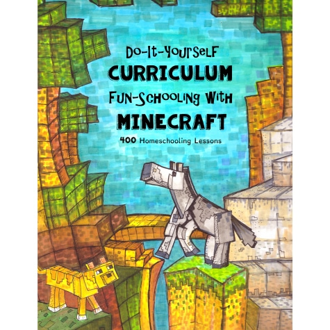 Fun-Schooling with Minecraft Curriculum Only $28.50! (Reg. $50!)