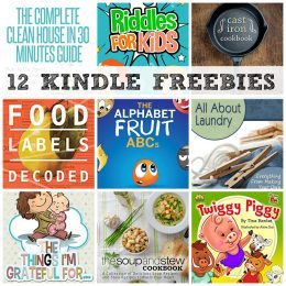 12 KINDLE FREEBIES: The Alphabet Fruit ABCs, Clean House in 30 Minutes Guide + More!