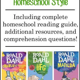 FREE Roald Dahl Homeschool Reading List, Resources, and Comprehension Question List!