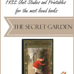 FREE Unit Studies and Printables for the Most Loved Books: The Secret Garden