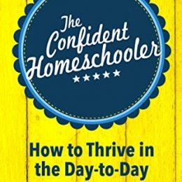 The Confident Homeschooler eBook Only $0.99! (67% Off!)