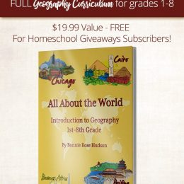 Free Geography Curriculum – 279 Pages! ($19.99 Value!)