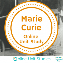 Free Online Marie Curie Unit Study – ENDS SOON!