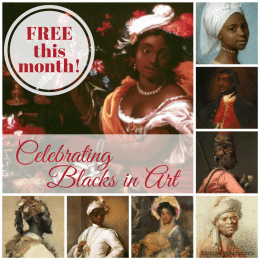 Free Celebrating Blacks in Art Collection ($14.95 Value!)