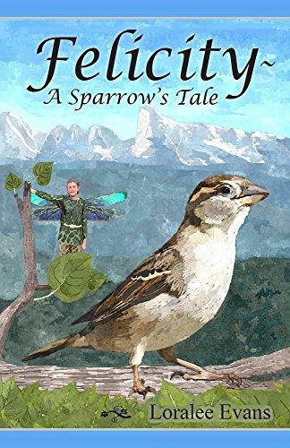 Felicity - A Sparrow's Tale