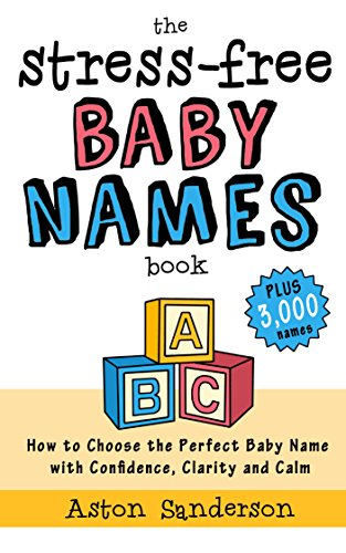 The Stress-Free Baby Names Book