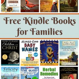 16 Kindle Freebies for Families: 5 Ingredient Cookbook, Little Ornithologist, Herbal Remedies & More!