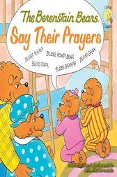 Freebie – Berenstain Bears Say Their Prayers ebook by Mike Berenstain