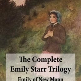 The Complete Emily Starr eBook Trilogy Only $0.99!