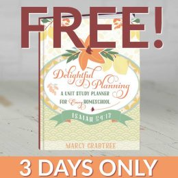 Free Unit Study Planner – 3 Days Only! ($10.95 Value!)