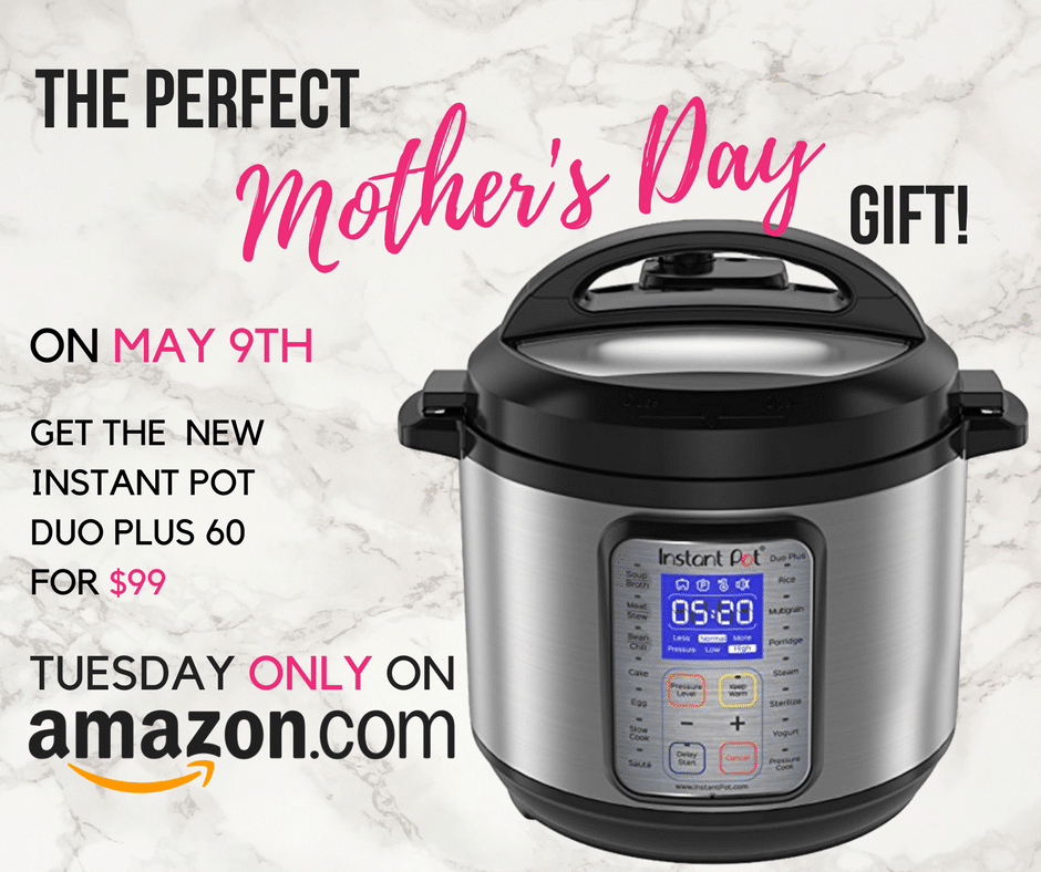 NEW Instant Pot Duo Plus 60 Only $99.00 - TODAY ONLY!
