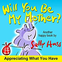 Will You Be My Mother?