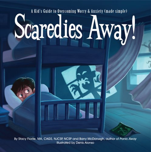 Scaredies Away!