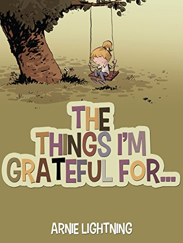 The Things I'm Grateful For