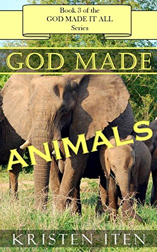 God Made Animals Early Reader
