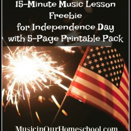 Free Independence Day Music Lesson w/ Printables