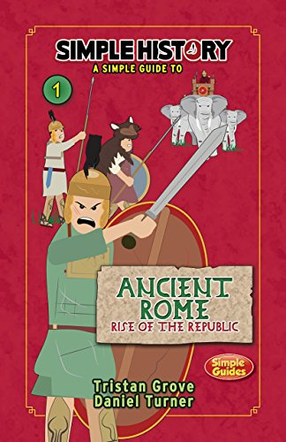 Simple History: Ancient Rome