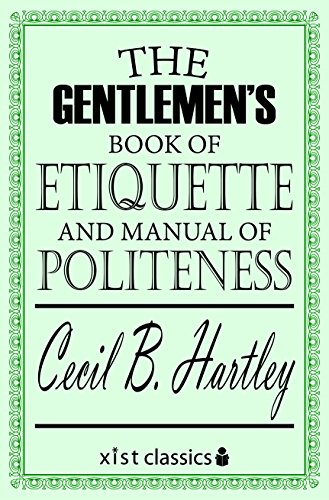 The Gentleman's Book of Etiquette