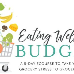 Free Eating Well on a Budget eCourse