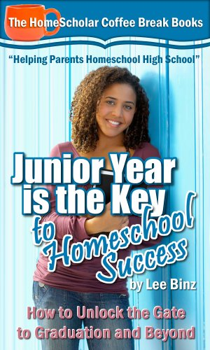 Junior Year is the Key to Homeschool Success