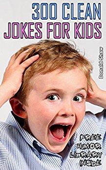 300 Clean Jokes for Kids