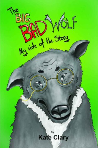 The Big Bad Wolf: My Side of the Story