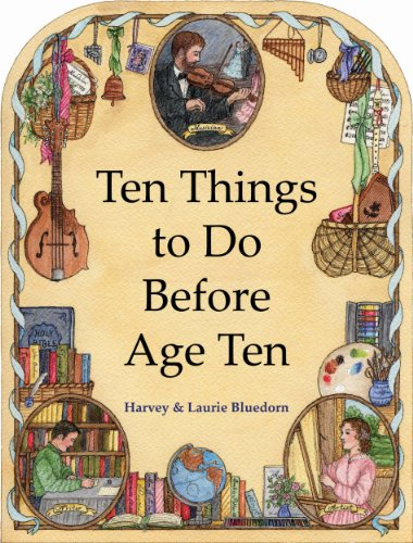 Ten Things to Do Before Age Ten