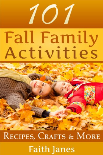 101 Fall Family Activities