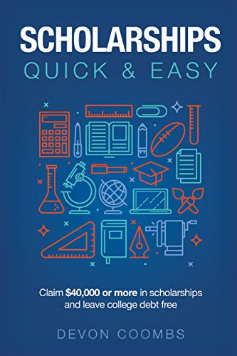 Scholarships: Quick & Easy