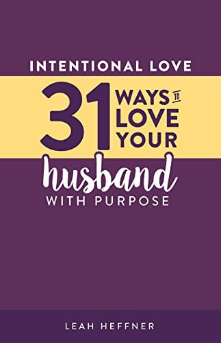 31 Ways to Love Your Husband