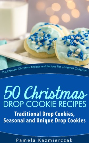 Christmas Drop Cookie Recipes