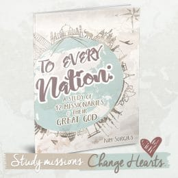 To Every Nation Missionary Study History Pack Only $99! (Reg. $145!)