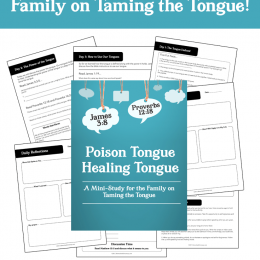 Free Taming the Tongue Family Bible Study ($5.99 Value!)