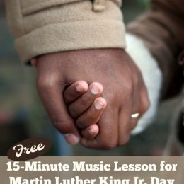 Free Martin Luther King Jr. Day Music Lesson