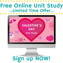 Free Valentine's Day Online Unit Study – Limited Time!