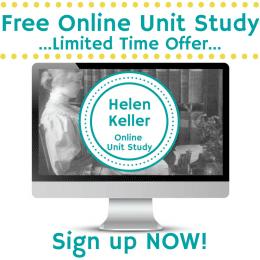 Free Helen Keller Online Unit Study (Reg. $8) – Limited Time!
