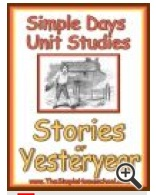 (Free) Stories of Yesteryear Unit Study