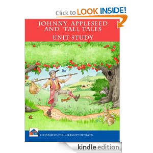 Johnny Appleseed & Tall Tales Unit Study [Kindle Edition]