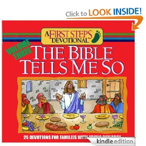 The Bible Tells Me So, Volume 3 (First Steps Devotions)