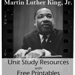 Free Martin Luther King, Jr. Unit Study Resources with Free Worksheets