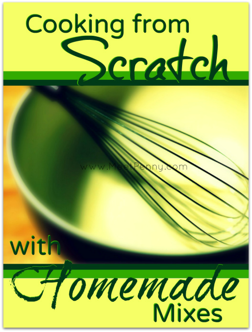 Free eBook Cooking from Scratch with Homemade Mixes