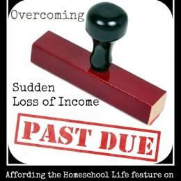 Overcoming Sudden Loss of Income