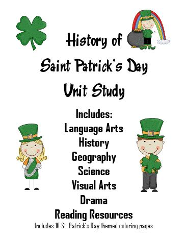History Of St Patrick S Day Unit Study With Free Printables And Worksheets Prek 5