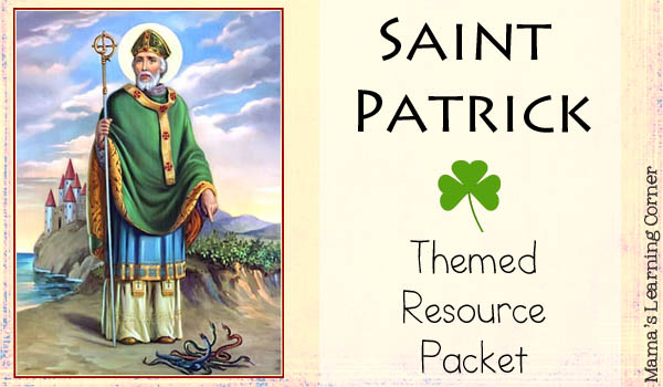 Free Saint Patrick Resource Packet (Unit Study & Printables)