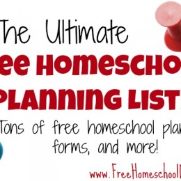 Ultimate Free Homeschool Planning List: Free Homeschool Planners, Forms, and more