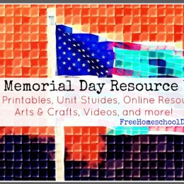 FREE Homeschool Resources to Celebrate Memorial Day!