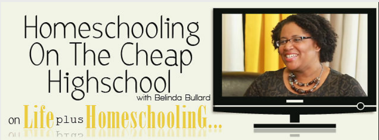 Free Video & Podcast: Homeschooling Cheap Through High School