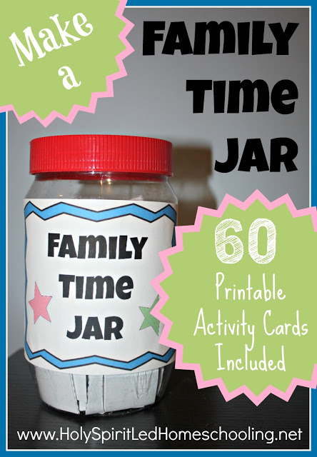 How to Make a Family Time Jar + 60 Free Printable Activity Cards Included