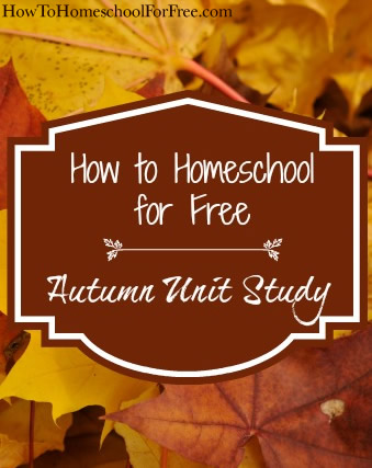 Homeschooling for Free: Autumn Unit Study